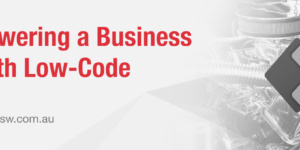 Powering a business with low-code