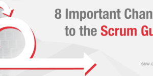 8 Important Changes to The Scrum Guide for 2021