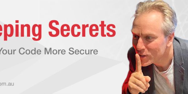 Keeping Secrets – How to make your code more secure
