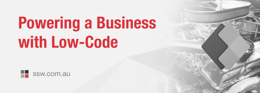 Banner image - Powering a Business with Low-Code